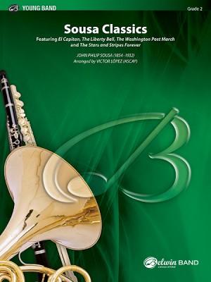 John Philip Sousa: Sousa Classics