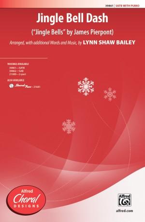 James Pierpont: Jingle Bell Dash SATB
