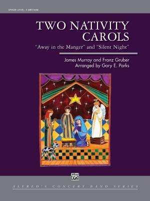 Franz Gruber/James Murray: Two Nativity Carols