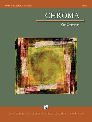 Carl Strommen: Chroma