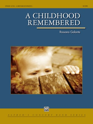 Rossano Galante: A Childhood Remembered