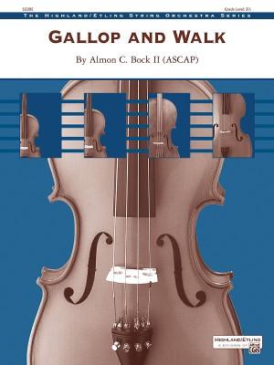 Almon C. Bock II: Gallop And Walk