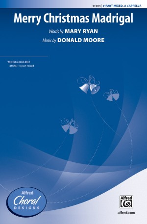 Donald Moore: Merry Christmas Madrigal