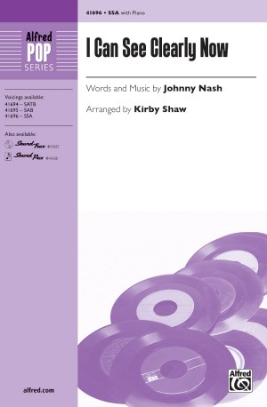 Johnny Nash: I Can See Clearly Now SSA