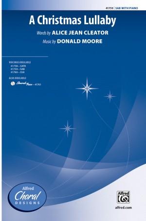 Donald Moore: A Christmas Lullaby SAB