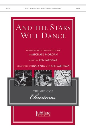 Ken Medema: And the Stars Will Dance SATB