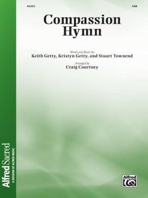 Keith Getty/Kristyn Getty/Stuart Townend: Compassion Hymn SAB