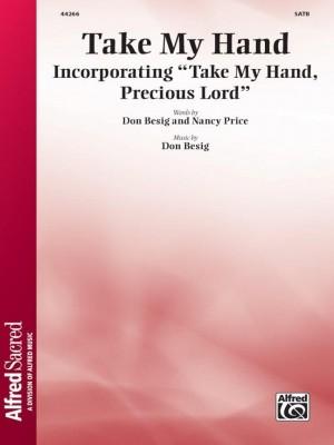 Don Besig: Take My Hand SATB