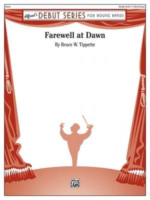 Bruce W. Tippette: Farewell at Dawn