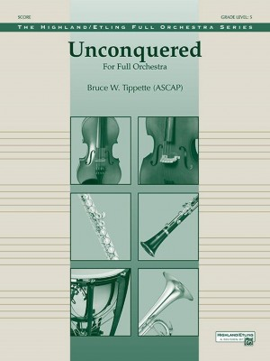 Bruce W. Tippette: Unconquered
