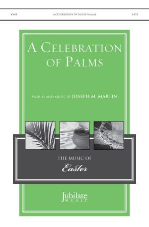 Joseph M. Martin: A Celebration of Palms