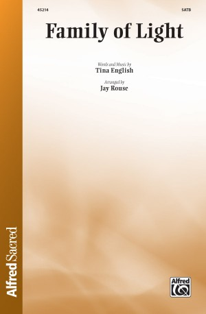 Tina English: Family of Light SATB