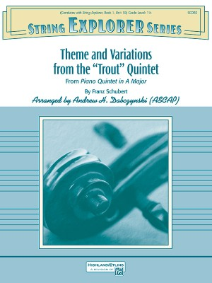"""Franz Schubert: Theme and Variations from the """"Trout"""" Quintet"""
