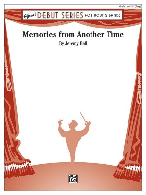 Jeremy Bell: Memories from Another Time