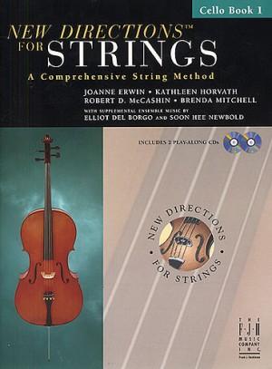 Joanne Erwin_Kathleen Horvath: New Directions for Strings - Cello Bk 1
