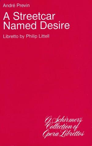Andre Previn: A Streetcar Named Desire (Libretto)