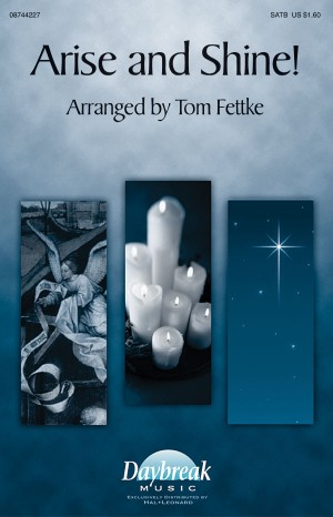 Tom Fettke: Arise and Shine!