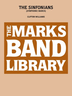 Clifton Williams: The Sinfonians (Symphonic March)