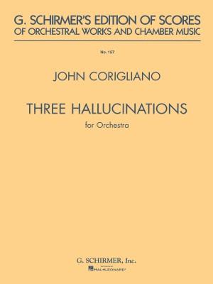 John Corigliano: 3 Hallucinations For Orchestra (Study Score)