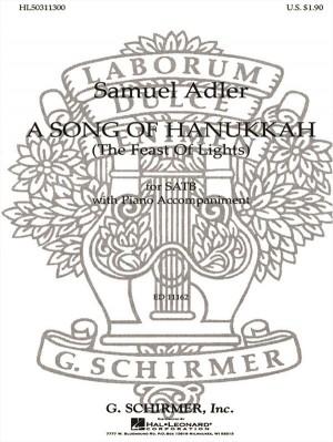 Samuel Adler: A Song Of Hanukkah (The Feast Of Lights)
