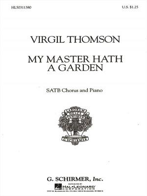 Virgil Thomson: My Master Hath A Garden