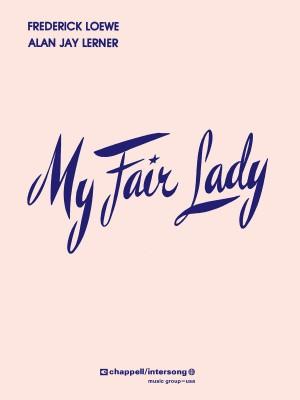 Alan Jay Lerner_Frederick Loewe: My Fair Lady