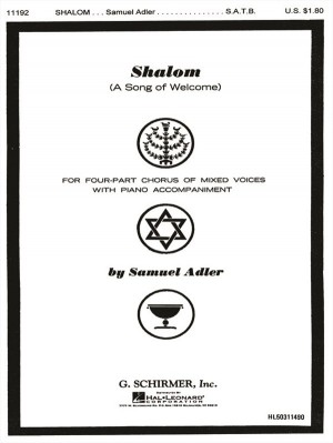 Samuel Adler: Shalom (A Song Of Welcome)