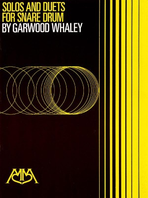 Garwood Whaley: Solos and Duets for Snare Drum