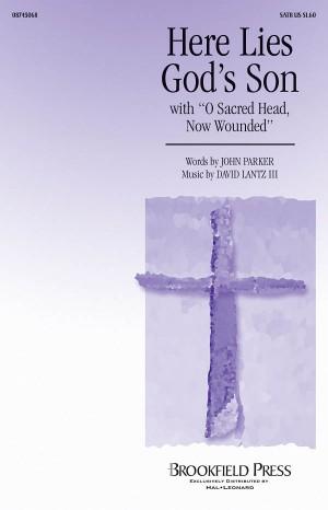 David Lantz III_John Parker: Here Lies God's Son