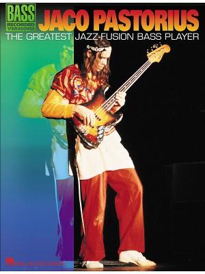 J.Pastorius -The Greatest Jazz-Fusion Bass Player