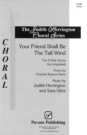 Judith Herrington_Sara Glick: Your Friend Shall Be the Tall Wind