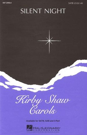 Joseph Möhr_Kirby Shaw: Silent Night