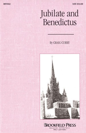 Craig Curry: Jubilate and Benedictus
