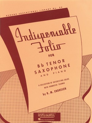 R.M. Endresen: Indispensable Folio - Bb Tenor Saxophone and Piano