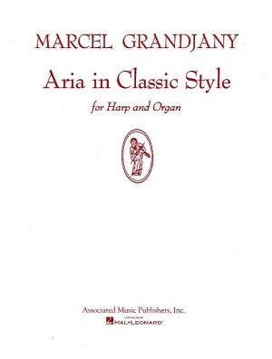 Marcel Grandjany: Aria In Classic Style For Harp And Organ