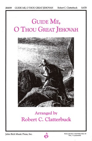 John Hughes_William Williams: Guide Me, O Thou Great Jehovah