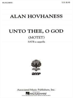 Alan Hovhaness: Unto Thee, O God (Motet)