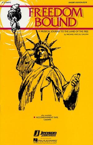 Jill Gallina_Michael Gallina: Freedom Bound Musical
