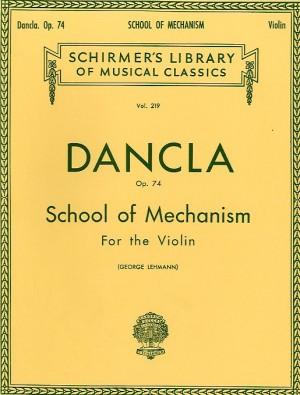 Charles Dancla: School Of Mechanism Op. 74