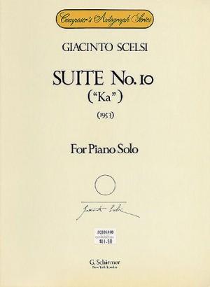 Giacinto Scelsi: Suite No.10 'Ka' For Piano Solo