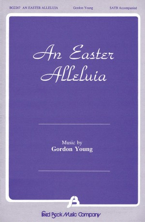Gordon Young: An Easter Alleluia