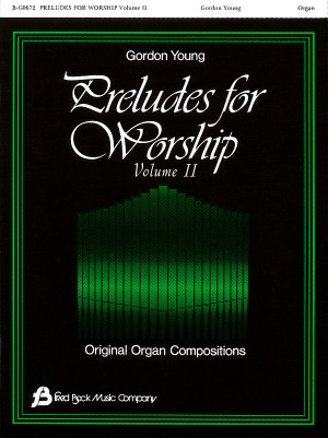 Gordon Young: Preludes For Worship #2