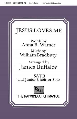 Anna B. Warner_William B. Bradbury: Jesus Loves Me Product Image