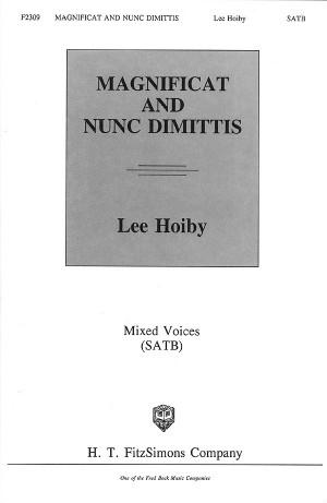 Lee Hoiby: Magnificat and Nunc Dimittis