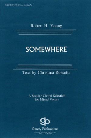 Christina Rossetti_Robert H. Young: Somewhere
