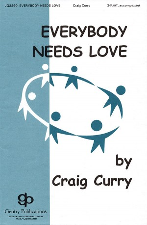 Craig Curry: Everybody Needs Love