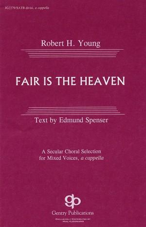 Robert Young: Fair Is The Heaven
