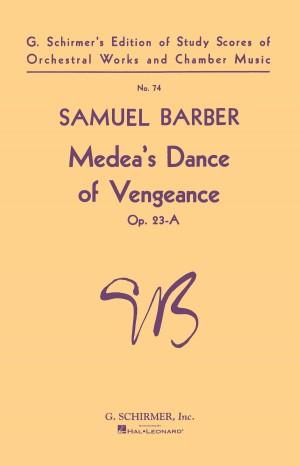 Samuel Barber: Medea's Dance Of Vengeance Op.23a