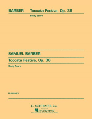 Samuel Barber: Toccata Festiva Op. 36