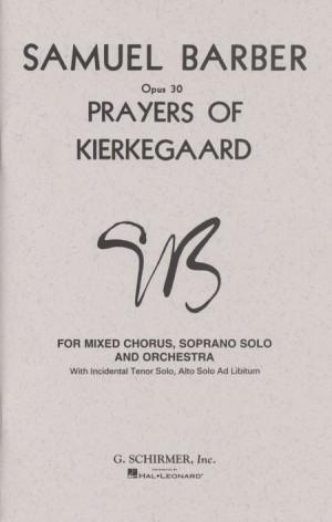 Samuel Barber: Prayers Of Kierkegaard